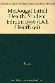 McDougal Littell Health: Student Edition 1996 (Dch Health 96)