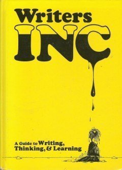 Writers Inc (066938559X) by Sebranek, Patrick; Meyer, Verne; Kemper, Dave