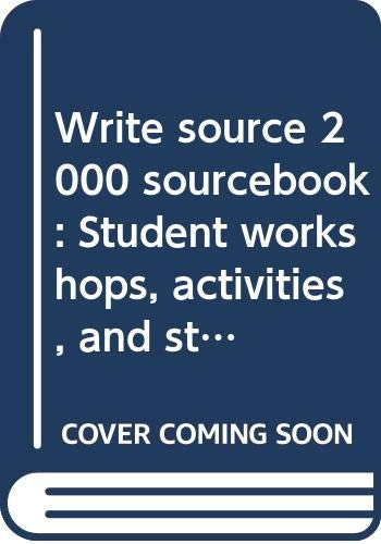 9780669386226: Write source 2000 sourcebook: Student workshops, activities, and strategies : a resource of student workshops, activities, and strategies to accompany write source 2000