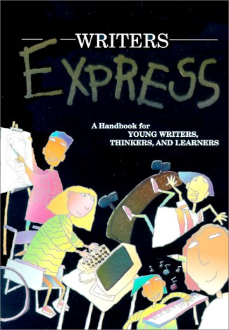 Writer's Express: A Handbook for Young Writers,: Dave Kemper, Ruth