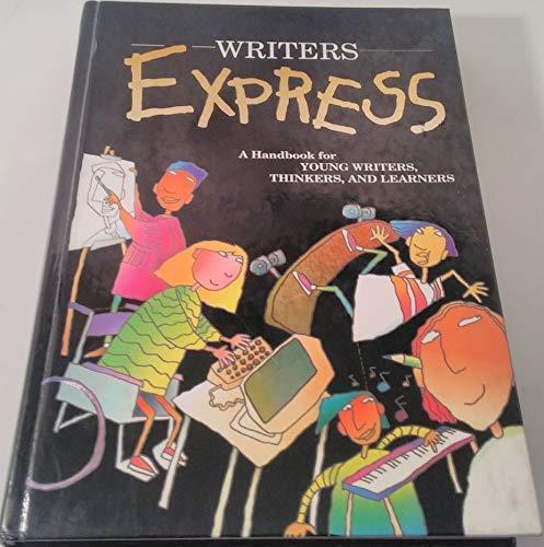 Writer's Express: Student Handbook, Grades 4-5: Kemper, Dave; Nathan,