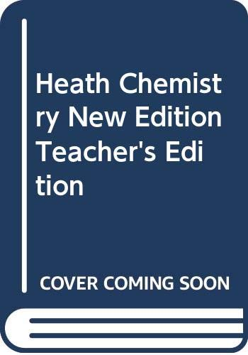 9780669386417: Heath Chemistry, New Edition,Teacher's Edition