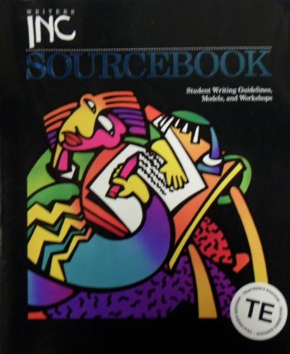 9780669388527: Writers Inc Sourcebook: Student Writing Guidelines, Models, and Workshops, Teacher's Edition