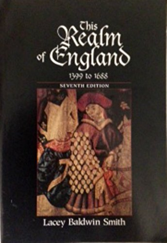 9780669397178: This Realm of England, 1399 to 1688 (A History of England)