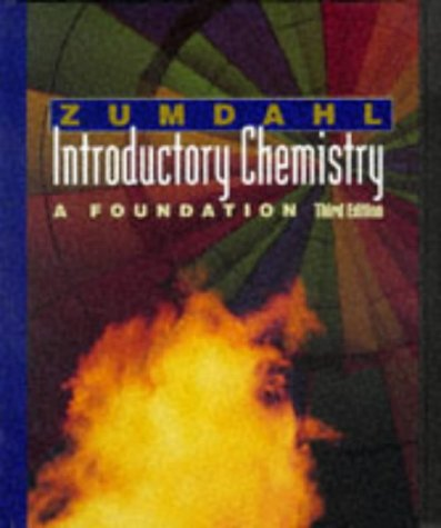 9780669397611: Introductory Chemistry: A Foundation