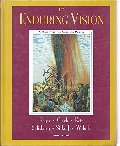 9780669397710: The Enduring Vision: A History of the American People