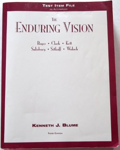 Test item file to accompany The enduring vision: A history of the American people: Blume, Kenneth J