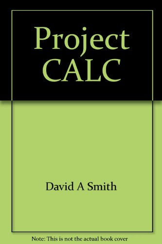Project CALC: Chapters 1-6 (0669398454) by David A Smith