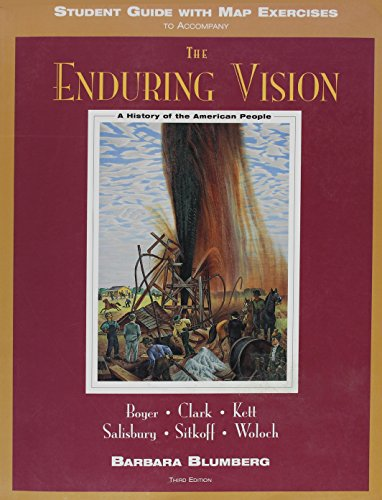 9780669398861: The Enduring Vision: A History of the American People, Third Edition (Student Guide with Map Exercises to Accompany)