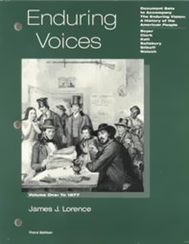 Enduring Voices Vol. 1 : Document Sets: James J. Lorence