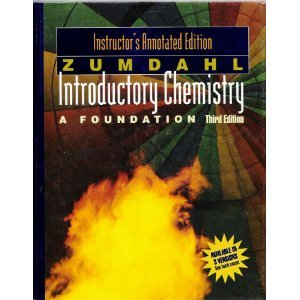 Introductory chemistry, a foundation: Instructor's annotated edition: Zumdahl, Steven S