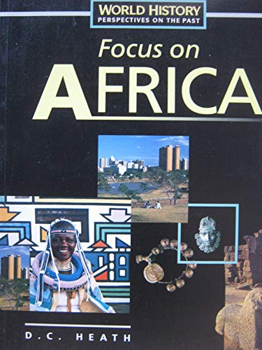 9780669405514: World History: Perspectives on the Past: Focus on Africa