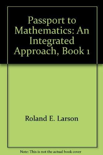9780669406306: Passport to Mathematics: An Integrated Approach, Book 1