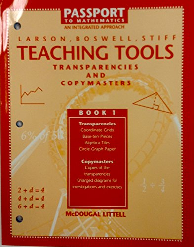 Transparencies and Copymasters (Passport to Mathematics: An Integrated Approach, Teaching Tools, Book 1) (9780669406405) by Roland E. Larson; Laurie Boswell; Lee Stiff
