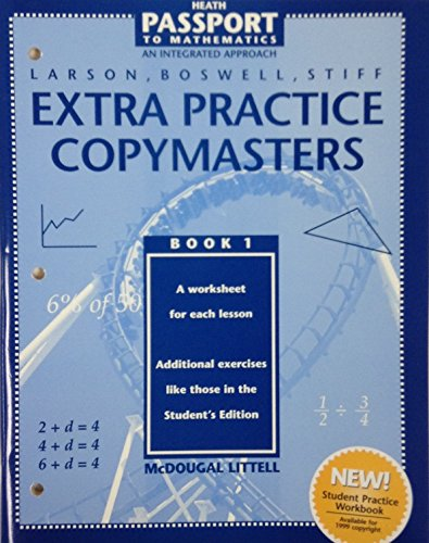 Extra Practice Copymasters (Heath Passport to Mathematics An Integrated Approach, Book 1): Boswell,...