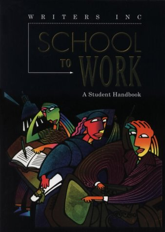 9780669408737: Great Source School to Work: Student Handbook Grades 9 - 12 (Write Source 2000 Revision)