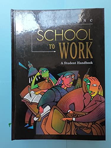 9780669408744: Great Source School to Work: Student Handbook Grades 9-12 (Write Source 2000 Revision)