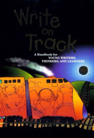 9780669408812: Write on Track: A Handbook for Young Writers, Thinkers and Learners (Write Source 2000 Revision)
