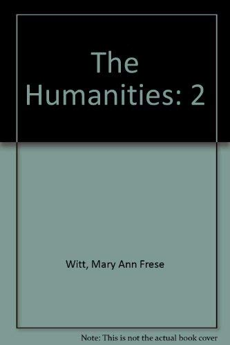9780669416589: The Humanities: Cultural Roots and Continuities : The Humanities and the Modern World