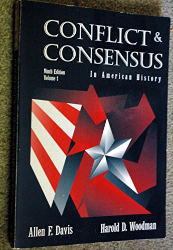 9780669416961: Conflict and Consensus in American History