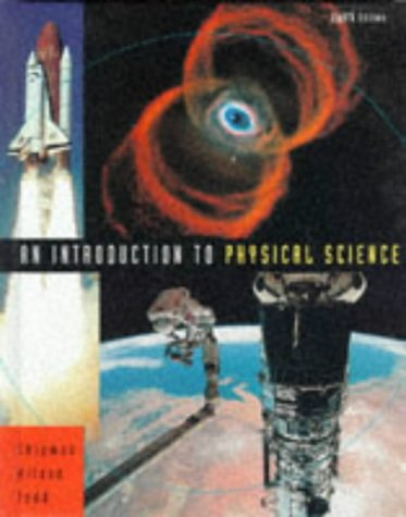 An Introduction to Physical Science: James T. Shipman,