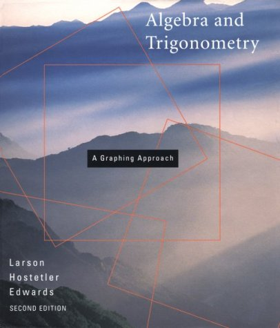 9780669417234: Algebra and Trigonometry: A Graphing Approach