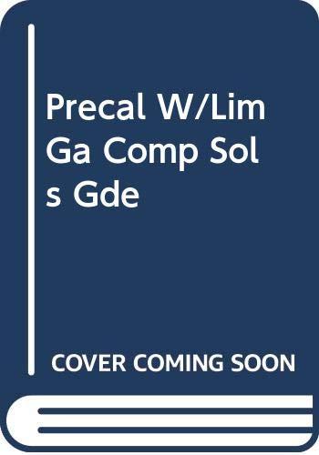 9780669417302: Precal W/Lim Ga Comp Sols Gde