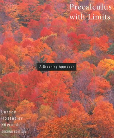 Precalculus With Limits: A Graphing Approach: Ron Larson, Robert