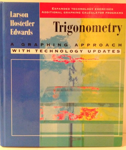 9780669417609: Trigonometry: A Graphing Approach With Technology Updates