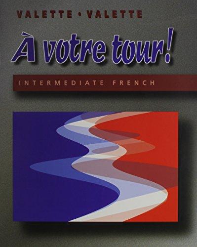 A Votre Tour: Valette, Jean-Paul; Valette,