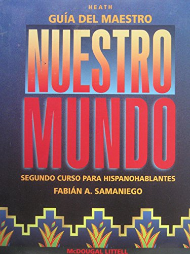 9780669433371: Nuestro Mundo Spanish for Native Speakers Teachers Edition