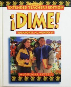 Dime! Passporte Al Mundo 21 (Texas Extended Teacher's Edition, Correlated To The Texas ...