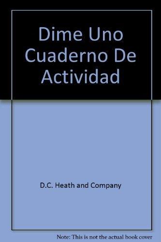 9780669433487: Dime Uno Cuaderno De Actividad (Teacher's Edition)