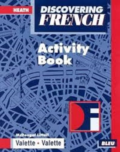 9780669434781: Discovering French Bleu, Activity book (McDougal Littell Discovering French Nouveau)