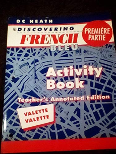 9780669435566: Discovering French Bleu - Premiere Partie - Activity Book - Teacher's Annotated Edition