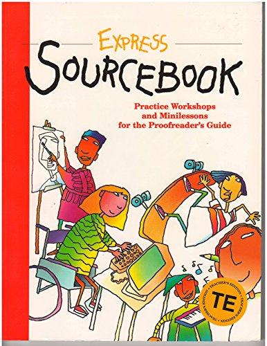 Great Source Writer's Express: Sourcebook Teacher's Edition: Kemper, Dave, Nathan,