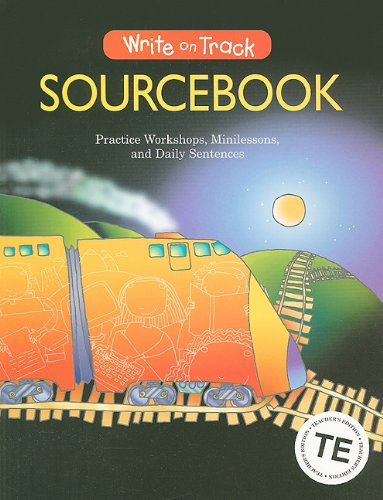 Write on Track Sourcebook: Practice Workshops, Minilessons,: Dave Kemper, Ruth