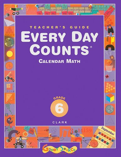 Great Source Every Day Counts: Teacher's Guide Grade 6 (9780669440560) by Patsy F. Kanter; Janet Gillespie; Beth Ardell; Andy Clark