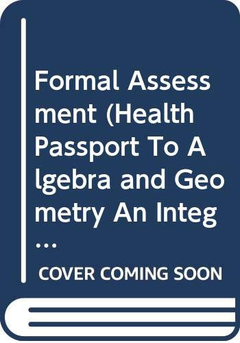 9780669440713: Formal Assessment (Health Passport To Algebra and Geometry, An Integrated Approach)