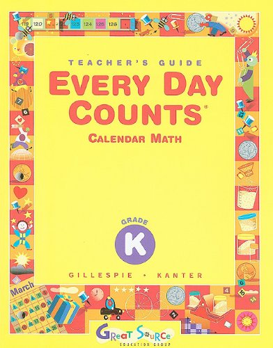 Great Source Every Day Counts: Teacher's Guide Grade K (9780669440966) by Patsy F. Kanter; Janet Gillespie; Beth Ardell; Andy Clark