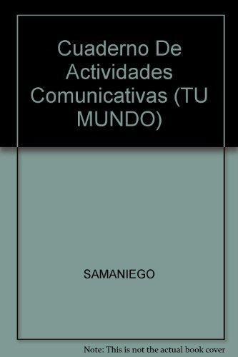 9780669448450: Cuaderno De Actividades Comunicativas (TU MUNDO)