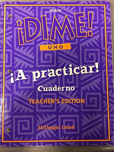9780669448849: Dime Uno - A Practicar - Cuaderno (Teacher's Edition)