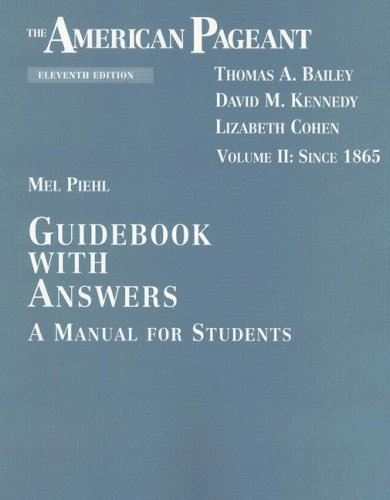 9780669451184: The American Pageant Guidebook with Answers: A Manual for Students, Vol. 2: Since 1865 (11th Edition)