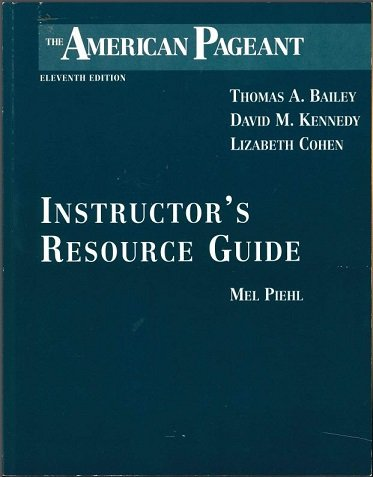 9780669451542: The American Pageant: Instructor' Resource Guide