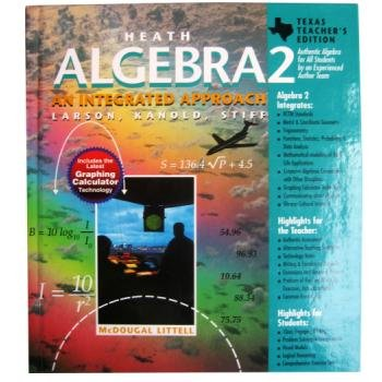 Heath; Algebra 2; an Integrated Approach: Roland E. Larson