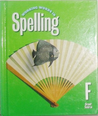 9780669459463: Great Source Working Words in Spelling, Level F