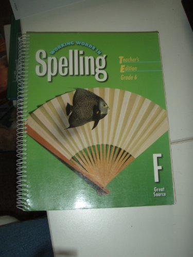 9780669459562: Great Source Working Words in Spelling: Teacher's Edition (Level F) 1998