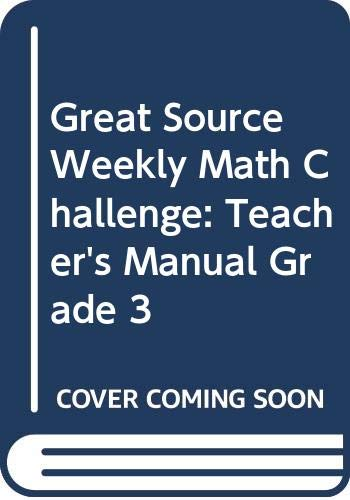 9780669461015: Great Source Weekly Math Challenge: Teacher's Manual Grade 3