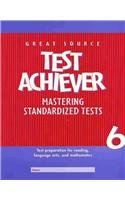 Great Source Test Achiever: Student Edition Grade 6: GREAT SOURCE