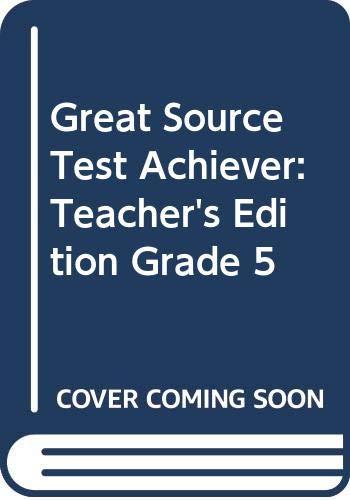 9780669464702: Great Source Test Achiever: Teacher's Edition Grade 5